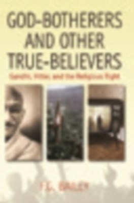 God-botherers and Other True-believers