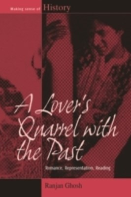 Lover's Quarrel with the Past