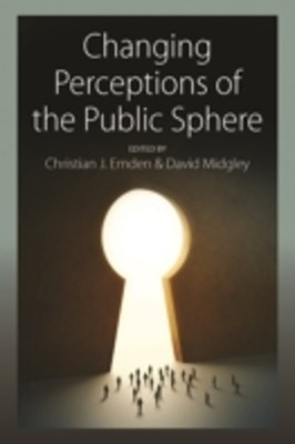 Changing Perceptions of the Public Sphere