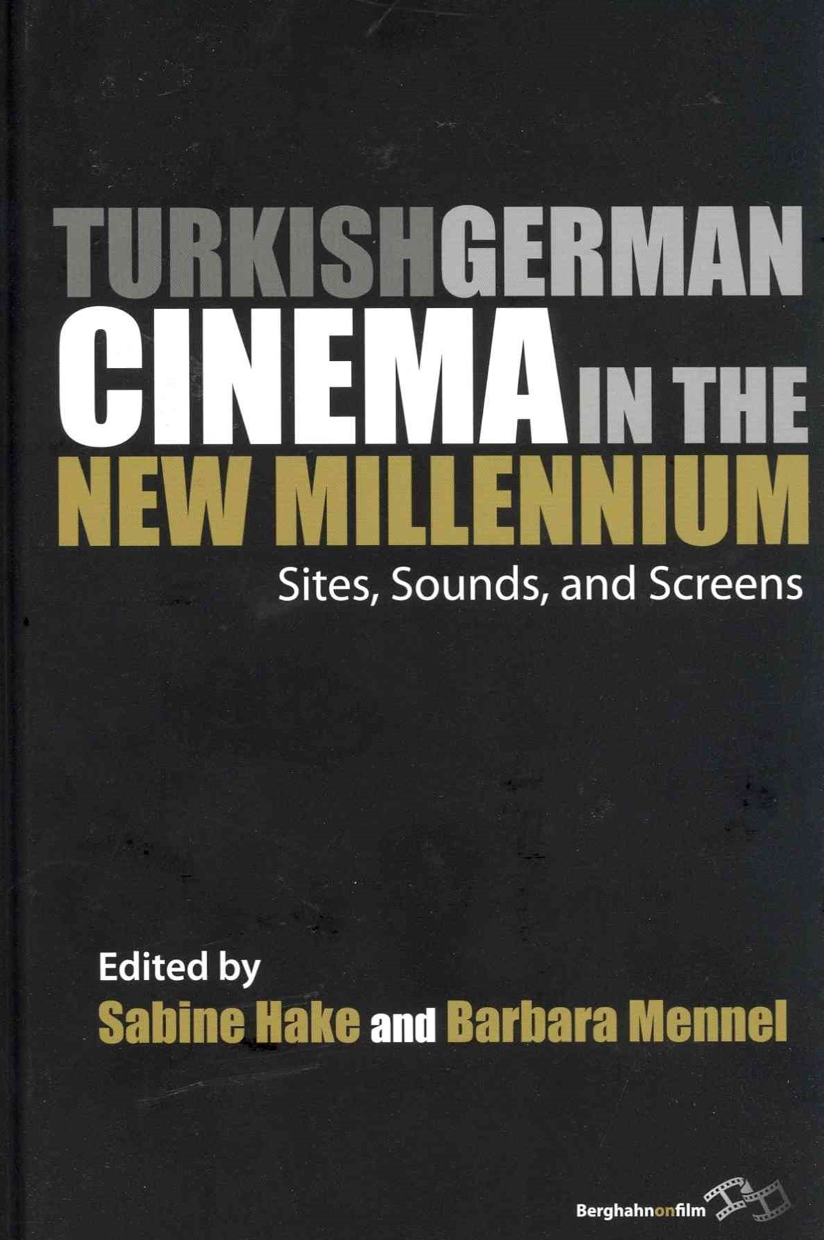 Turkish German Cinema in the New Millennium