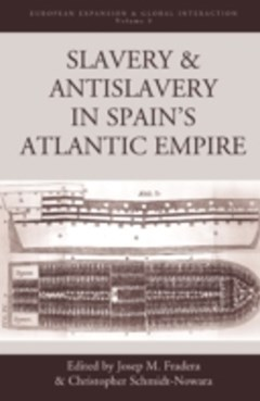 Slavery and Antislavery in Spain