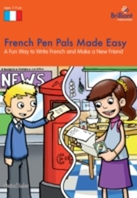 French Pen Pals Made Easy KS2