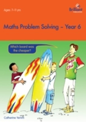 Maths Problem Solving, Year 6