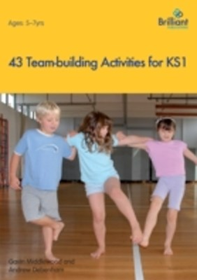 43 Team-Building Activities for Key Stage 1
