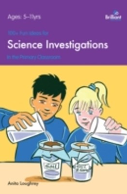 100+ Fun Ideas for Science Investigations