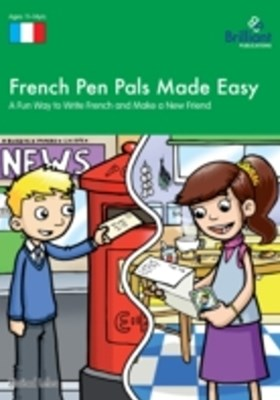 French Pen Pals Made Easy, KS3