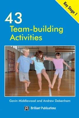 43 Team Building Activities for Key Stage 1