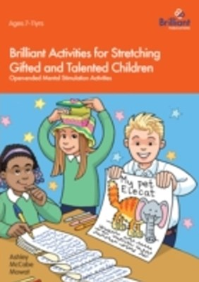 Brilliant Activities for Stretching Gifted and Talented Children