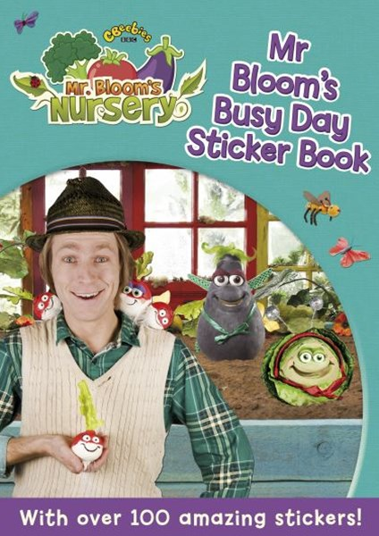 Mr Blooms Nursery: Mr Blooms Busy Day Sticker Book