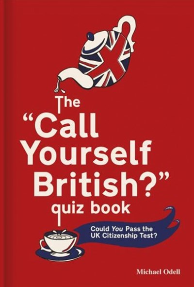 The Call Yourself British? Quiz Book