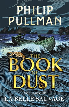 La Belle Sauvage (Book 1, The Book of Dust)