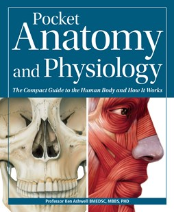 Pocket Anatomy & Physiology by Ken Ashwell (9780857624642) - PaperBack - Reference Medicine