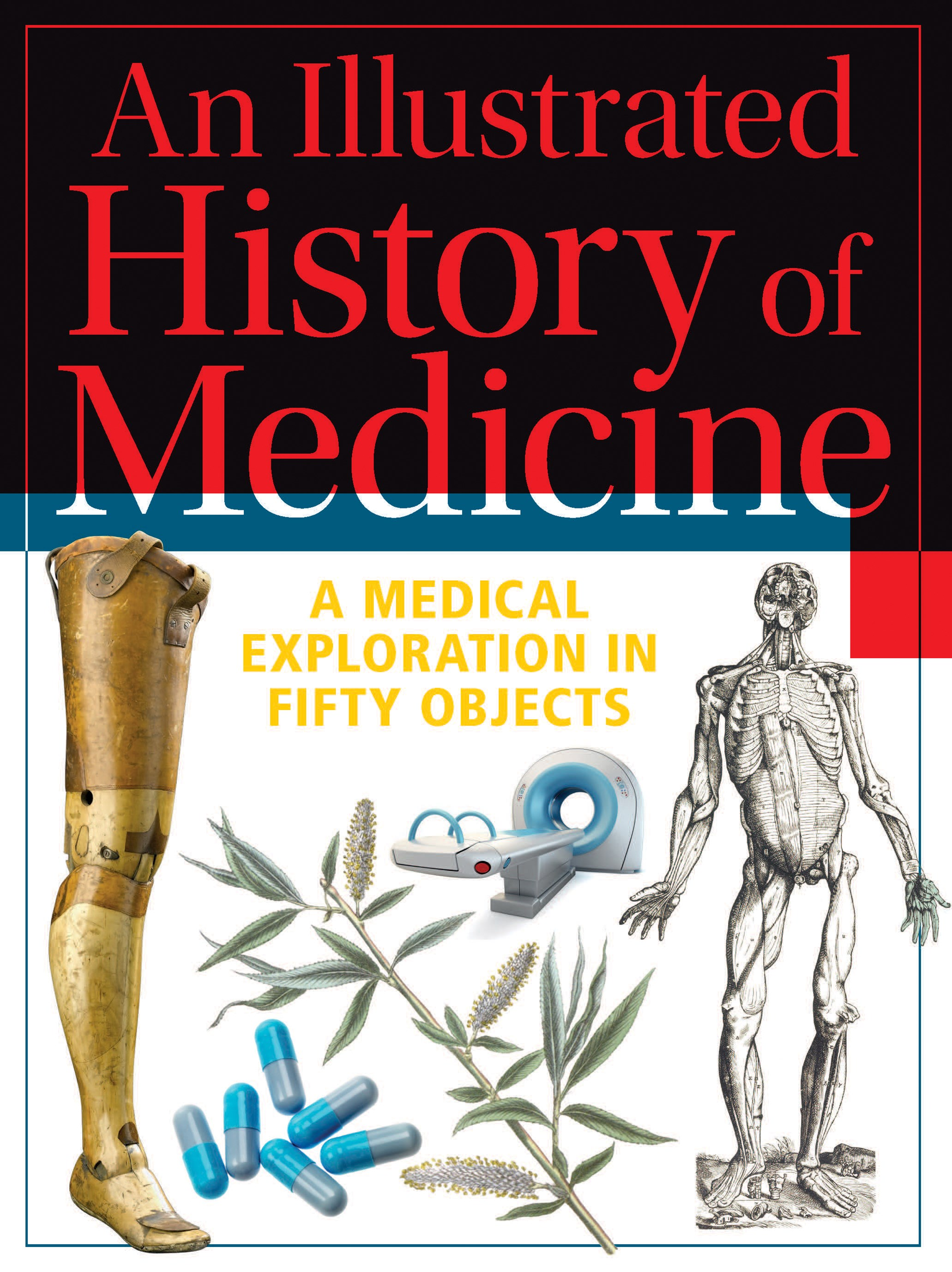 An Illustrated History of Medicine