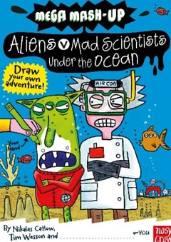 Aliens V. Mad Scientists under the Ocean