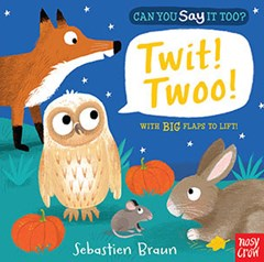 Can You Say It Too? Twit Twoo!