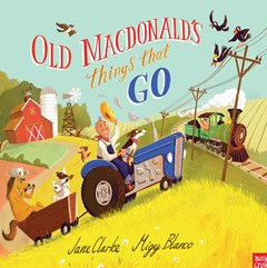 Old Macdonald Things That Go