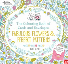 The Colouring Book of Cards and Envelopes: Fabulous Flowers and Perfect Patterns