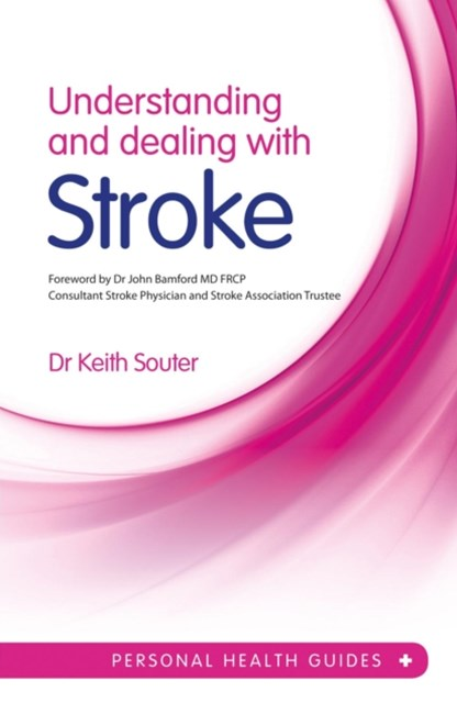 Understanding and Dealing With Stroke