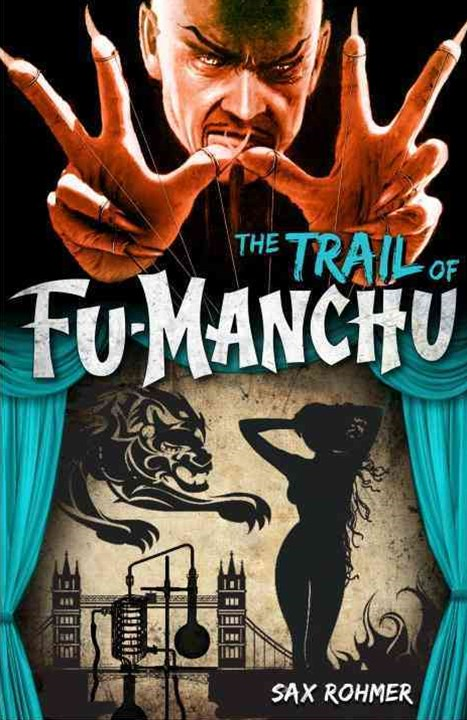 Fu-Manchu - The Trail of Fu-Manchu