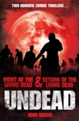(ebook) Undead: Night of the Living Dead & Return of the Living Dead