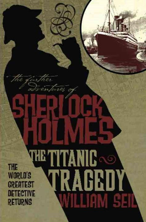 Further Adv S. Holmes, Titanic Tragedy