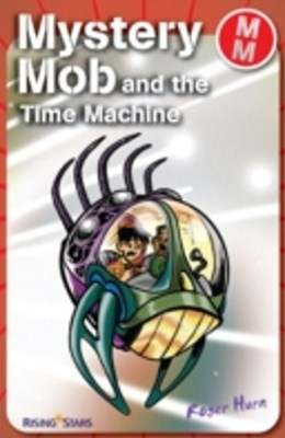 Mystery Mob and the Time Machine