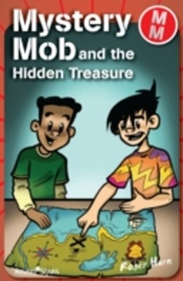 Mystery Mob and the Hidden Treasure