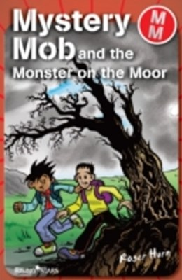 Mystery Mob and the Monster on the Moor