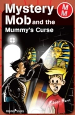 Mystery Mob and the Mummy
