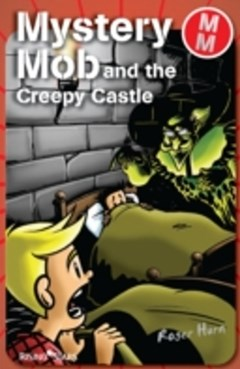Mystery Mob and the Creepy Castle