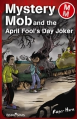 Mystery Mob and the April Fools' Day Joker