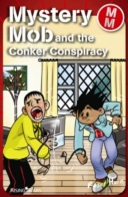 Mystery Mob and the Conker Conspiracy