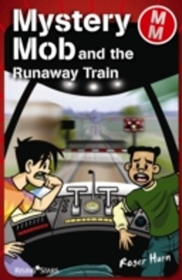 Mystery Mob and the Runaway Train