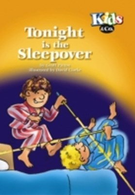 Tonight is the Sleepover