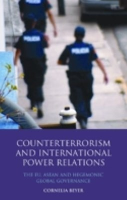 Counterterrorism and International Power Relations