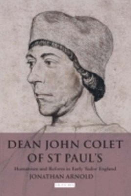 Dean John Colet of St Paul's