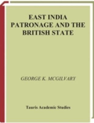 East India Patronage and the British State
