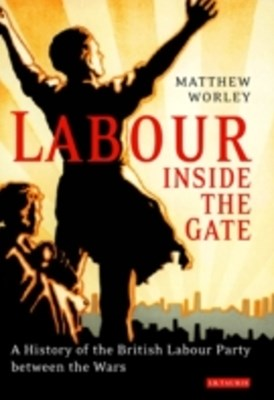 Labour Inside the Gate