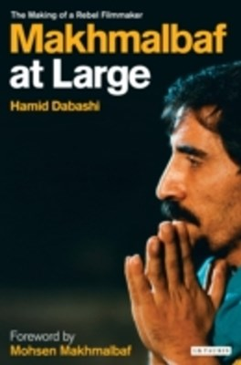 Makhmalbaf at Large