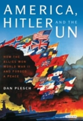 America, Hitler and the UN