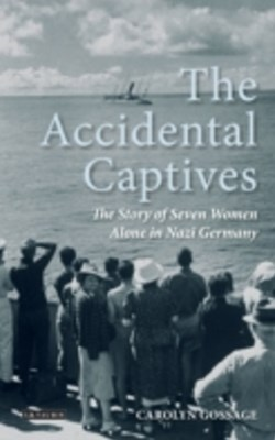 Accidental Captives, The