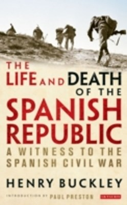 Life and Death of the Spanish Republic, The