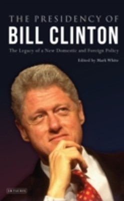 Presidency of Bill Clinton, The