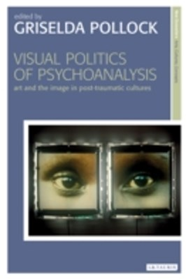 Visual Politics of Psychoanalysis