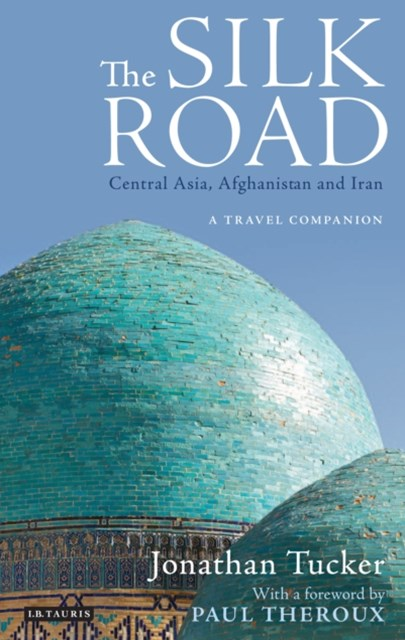 (ebook) Silk Road - Central Asia, Afghanistan and Iran