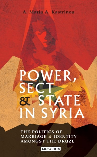 Power, Sect and State in Syria