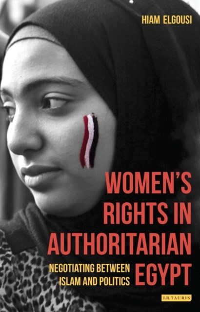 Women's Rights in Authoritarian Egypt