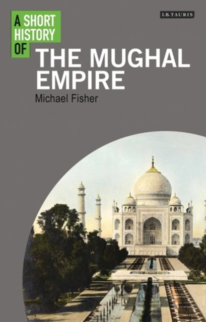 (ebook) Short History of the Mughal Empire