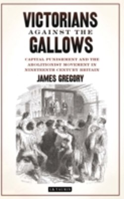 Victorians Against the Gallows