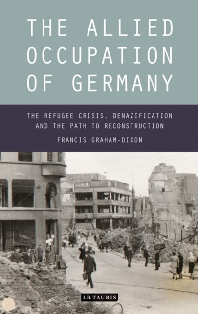Allied Occupation of Germany, The